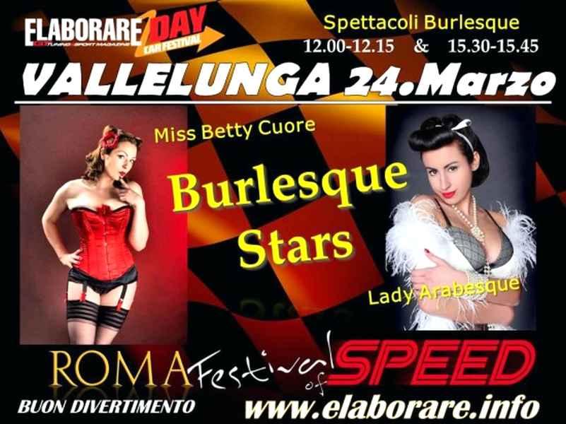 burlesque elaborare day vallelunga 550x413 Elaborare Day 24 marzo a Vallelunga