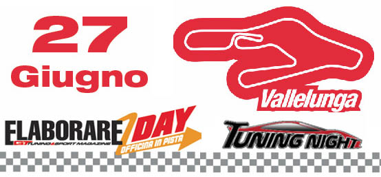 Vallelunga elaborare Day 2015 Tuning Night